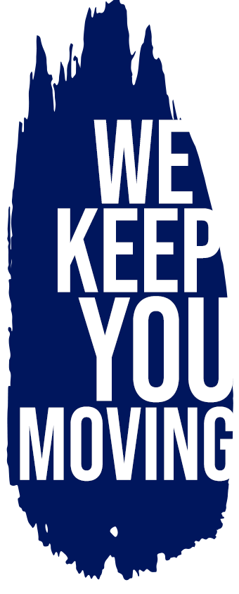 "Our Company Motto "" We Keep You Movin."""